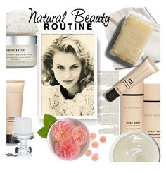 """""""Natural Beauty Routine ~ Skin Care"""" by eyesondesign ❤ liked on Polyvore featuring beauty, Beautycounter, Therapy and eyesondesignbeauty"""