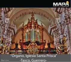 #Foto #imagen del día: El Órgano de Santa Prisca -que domina la nave desde el coro-, y el púlpito con su tornavoz fabricados con maderas preciosas, los cuales se conservan intactos después de casi un cuarto de milenio. #Taxco #Guerrero