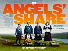 "Angel's Share (2012) by Director Ken LOACH  ""Enjoy Resposibility."" A really life story, so touched."