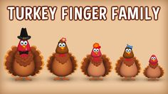 The Finger Family Turkey Family Nursery Rhyme Finger Rhymes, Finger Family Rhymes, Family Songs, Kids Songs, Sister Finger, Mommy Finger, Baby Finger, Kids Nursery Rhymes, Rhymes For Kids