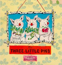 """The Three Little Pigs"" by Paul Galdone (1970)"