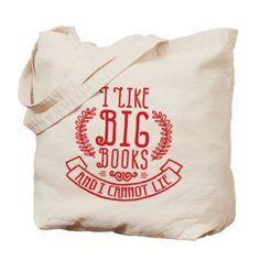 I LIKE BIG BOOKS Tote Bag on CafePress.com