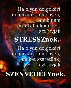A megoldás benned van! Motivational Quotes, Inspirational Quotes, Quotes About Everything, Destress, Stress Management, Karma, Sentences, Favorite Quotes, Einstein