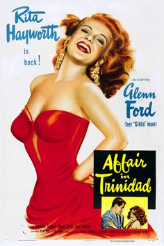 Affair in Trindad Movie Poster 1952 Rita Hayworth in Film Noir Movie Posters Old Movie Posters, Classic Movie Posters, Classic Movies, Film Posters, Vintage Posters, Cinema Posters, Vintage Prints, Vintage Art, Rita Hayworth