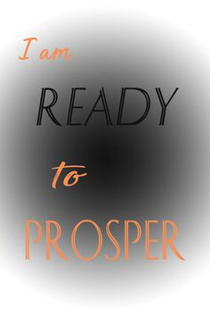 I am ready to prosper print, Affirmations, Prosperity quotes, Home decor, Art Decor, 8x12, black and orange, Law of Attraction