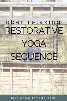 Restorative Yoga Sequence  #yoga #stressrelief  #yogaeverydamnday