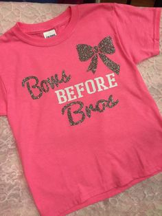 Bows before bros pink t shirt with glitter girls by SupportVeterans on Etsy https://www.etsy.com/listing/471956656/bows-before-bros-pink-t-shirt-with