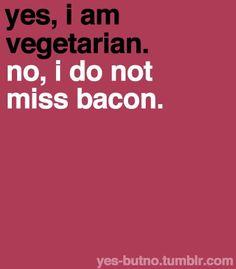 #Bacon #Vegetarian