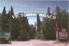 My family was some of the founding people in this amazing beach village. This is the entrance, and my Uncle Johnnie's parking lot is to the left. My grandmother raised mink and vegetables here. My grandfather built many of the buildings here. Refugees In Europe, Great Places, Places To Visit, Victoria Beach, Beach Village, Best Location, Beach Fun, Canada, Vacation