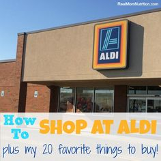 How to Shop at ALDI + My 20 Favorite Things to Buy! - Real Mom Nutrition