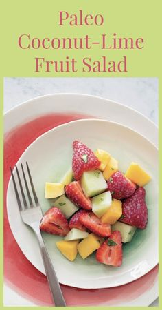 Paleo Coconut Lime Fruit Salad by www.thepaleomama.com #paleo #glutenfree