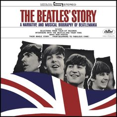 """""""The Beatles' Story"""" (1964, Capitol). A 2-record documentary of their career up to the release of the film """"A Hard Day""""s Night."""""""