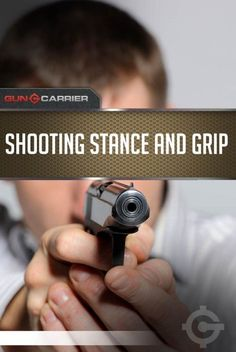 Shooting Stance and Grip | Emergency Preparedness Skills For SHTF Scenario by Gun Carrier http://guncarrier.com/shooting-stance-and-grip-101/