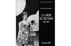 LIVRE/MODE | Lecture pour les amoureux de la mode http://zurbaines.com/fr/plaisirs-zurbains/livres/meilleure-lecture-mode/ #JPGauthier #histoire #québec
