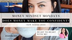MONEY MINDSET MONDAY: THE TRUTH ABOUT MONEY AND CONFIDENCE!