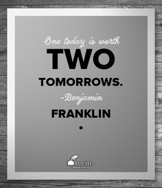 Quotes To Live By Benjamin Franklin on time management