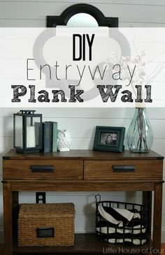 Little House of Four: {Entryway Reveal}  DIY Plank Wall Tutorial