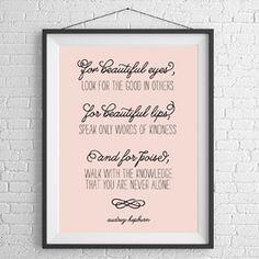 Free printable artwork for your home or office. Quote by the lovely Audrey Hepburn.