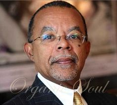 Happy Birthday from Organic Soul… Historian, Henry Louis Gates, Jr. is 65
