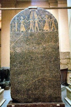 """""""The Merneptah Stele — also known as the Israel Stele or Victory Stele of Merneptah — is an inscription by the Ancient Egyptian king Merneptah (reign:1213 to 1203 BC), which appears on the reverse side of a granite stele erected by the king Amenhotep III. It was discovered by Flinders Petrie in 1896 at Thebes."""