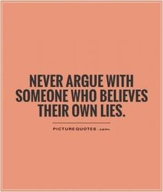 Top 24 Lies Quotes – Quotes Words Sayings Truth Quotes, Quotable Quotes, Motivational Quotes, Inspirational Quotes, Wisdom Quotes, Denial Quotes, Quotes Quotes, Intj, Great Quotes