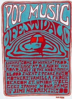 Pop Music Festival: Jimi Hendrix, Bee Gees, Spanky & Our Gang, Blood Sweat & Tears, Mothers, Vanilla Fudge   Classic rock music concert poster psychedelic ☮ ☮❥Hippie Style❥☮☮