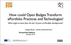 How could Open Badges Transform ePortfolio Practices and Technologies…