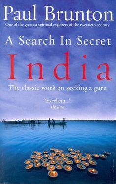 A Search in Secret India Book, by Paul Brunton