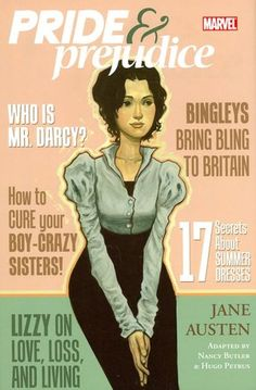 Pride and Prejudice adaptation from the famous Jane Austen novel. Click on the cover to see if the book's available at Otis Library.
