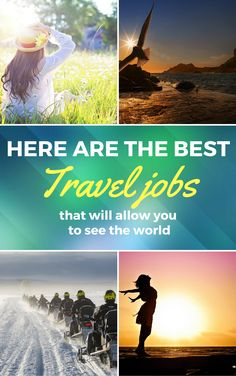 Are you ready to get out of office and spend your life the way you want it? Here is a list of best travel jobs that will pay you to travel!