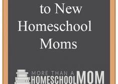 10 Things I Tell New Homeschool Moms