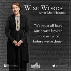 Downton Abbey Wise Words