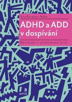 ADHD a ADD v dospívání Adhd, Portal