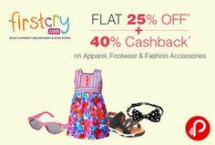 #Get Flat 25% off + 40% Cashback on Apparel, Footwear & Fashion Accessories - Firstcry