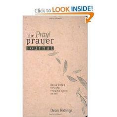 Prayer journal...really great, helpful book.