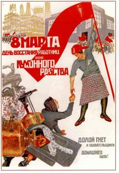 """""""March 8 is the women workers' day of rebellion against kitchen slavery!"""" 1932 Soviet poster"""