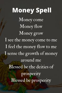 A money chant to use in a prosperity spell. Good Luck Spells, Easy Love Spells, Powerful Love Spells, Wicca For Beginners, Witchcraft For Beginners, Hoodoo Spells, Magick Spells, Curse Spells, Candle Spells