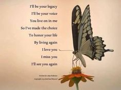 "Grief and Loss - ""I'll Be Your Legacy...."""