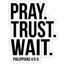 """Pray Trust Wait Matthew Bible Scripture Verse Christian Gift"" Stickers by sacredoriginals"