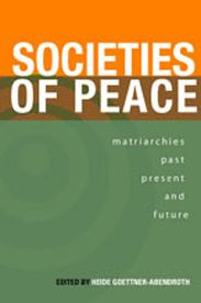 Amazing book on societies women run successfully and peacefully, past and present, around the world: Societies of Peace: Matriarchies of Past, Present and Future (Inanna Publications) Social Order, Patriarchy, Super Mom, Divine Feminine, Running Women, Good Books, The Past, Presents, Peace