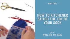 Learn to use the kitchener sew to hitch the toe of a sock. Package used: Kinda Magic Socks in Purfect Purple - Get your palms (or toes) on our model new knitting kits right Knitting Socks, Knitted Hats, Patterned Socks, Knitting Patterns, Join, Magic, Stitch, Knit Hats, Knit Patterns