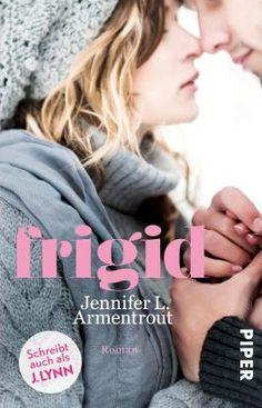 Dinchen´s Welt der Bücher:   Rezension   Frigid von Jennifer L. Armentrout
