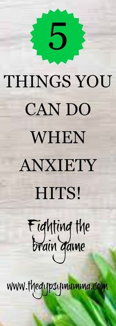 Fighting the brain game. 5 Easy Steps to calm your anxiety. Mindfulness - The Gypsy Mumma