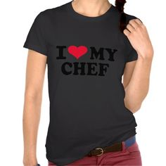 I love my Chef Tees #I #love #my #Chef #cook #restaurant #job #occupation #kitchen #cooking $39.95