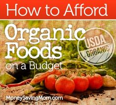Organic Foods on a Budget!