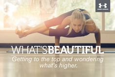 What's Beautiful. Getting to the top and wondering what's higher. #whatsbeautiful #chaarg @Under Armour Women