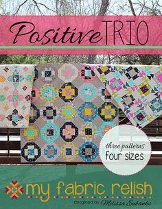 Positive Trio Quilt Pattern