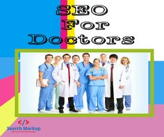 SEO For Doctors #searchmarkup #SEOdoctors