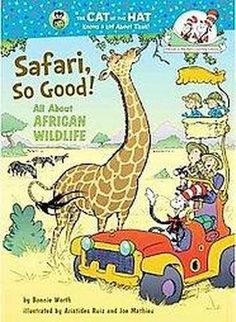Safari, So Good!: All About African Wildlife (Cat in the Hat's Learning Library) Books for safari preschool theme Safari Hat, Safari Theme, Safari Animals, Jungle Theme, Wild Animals, Jungle Party, Jungle Safari, African Animals, African Safari