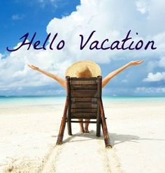 Hello Vacation Time! Share this if you are on vacation this week (or if you wish you were) #beachquotes